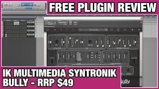 IK Multimedia Syntronik - Bully Review (Download Free / RRP $49)