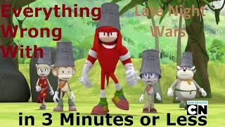 (Parody) Everything Wrong With Sonic Boom - Late Night Wars in 3 Minutes or Less