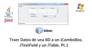 JAVA - Traer datos desde una BD a un control JComboBox, JTable y JTable Pt.1