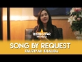 Download Lagu Song By Request Fauziyah