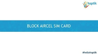 Block lost stolen Aircel SIM card