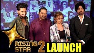 Rising Star 2 Launch - Diljit Dosanjh, Monali Thakur, Shankar Mahadevan & Ravi Dubey