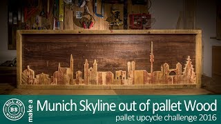 Munich skyline made out of pallet wood - Pallet upcycle challenge 2016