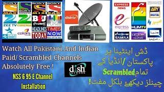 Watch All Indian,Pakistani Paid /Scrambled Channels Of Dish TV 95 E Absolutely Free . Urdu/Hindi