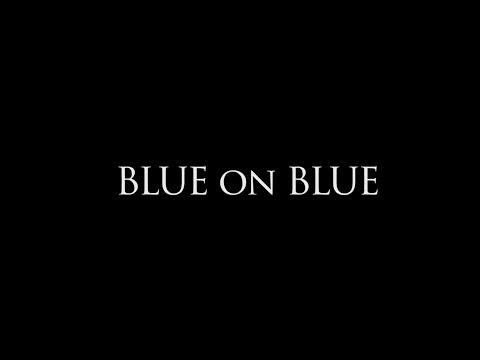 Xxx Mp4 BLUE ON BLUE Full Film 3gp Sex