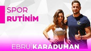 Spor Rutinim | Fitness Egzersizlerim !!