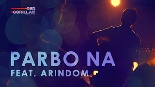 PARBO NA (Lullaby) feat. Arindom | Borbaad | Red Gorilla Studio | 2015 | HD
