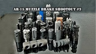 AR-15 Muzzle Brake Shootout #3: 44 brakes tested! 5.56 / .223