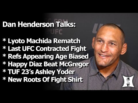 UFC's Dan Henderson Is Happy Nate Diaz Finished McGregor Feels Refs Are Age Biased Talks Machida