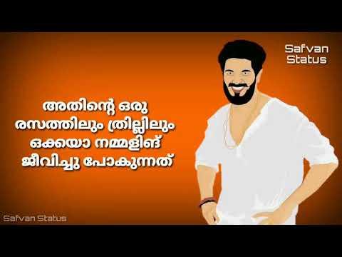 Dulquer salmaan dialogues lyrical whatsapp status malayalam