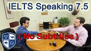 IELTS Speaking Score 7.5 with Arabic Speaker  NO Subtitles