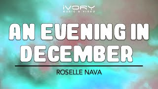 Roselle Nava | An Evening in December | Official Lyric Video
