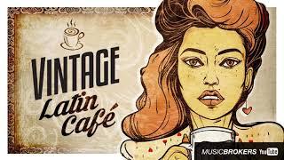 Vintage Latin Café - The Trilogy - 3 Full Albums