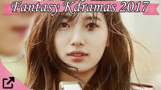 Top 10 Fantasy Kdramas 2017 (All The Time)