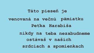 Vaso -Neplacte mamicko Venované na večnu pämiatku Peťka Harabiša