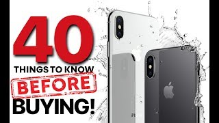 iPhone X & 8 - 40 Things Before Buying!
