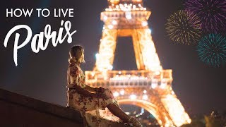 HOW TO LIVE IN PARIS (Realities and Costs)