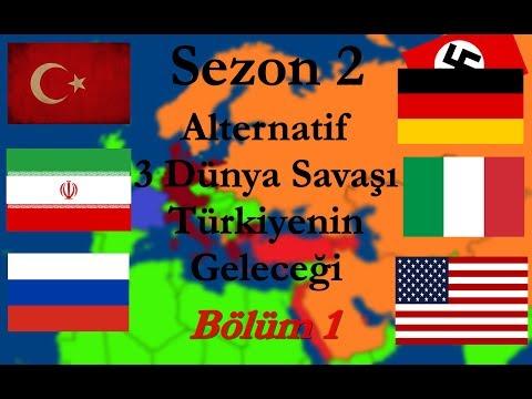 Alternatif 3 Dünya Savaşı Sezon 2 Türkiyenin Geleceği Bölüm 1