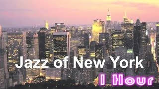 Jazz in New York: Best of New York City Jazz Music (New York Metropolitan Chillout Luxury Lounge)