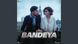 """Bandeya (From """"Dil Juunglee"""")"""