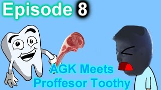 AGK Rebooted Episode 8 - Angry German Kid Meets Professor Toothy