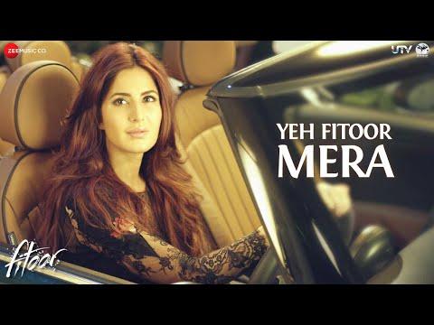 Xxx Mp4 Yeh Fitoor Mera Full Song Fitoor Arijit Singh Aditya Roy Kapur Katrina Kaif Amit Trivedi 3gp Sex