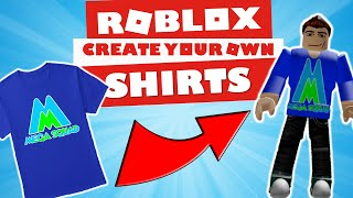 How To Make Your Own ROBLOX Shirts (EASY) 2019