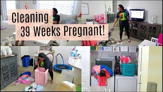 CLEANING ROUTINE   39 WEEKS PREGNANT   WATCH ME CLEAN   Destiny's Life