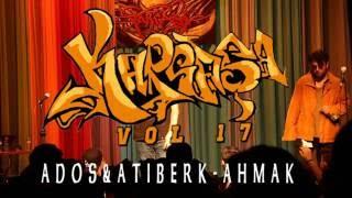 ADOS & ATİBERK - AHMAK (Kargaşa Vol 17 Canlı Performans)