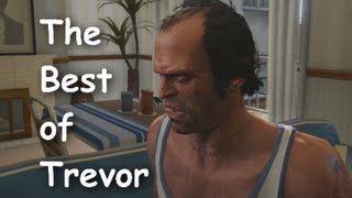 GTA 5 - The Best of Trevor