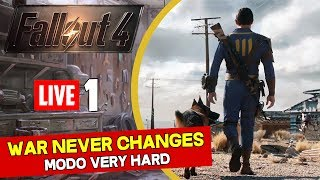 Fallout 4 (Very Hard) PS4 Ao Vivo #1 - War Never Changes