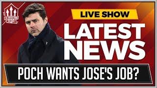 Pochettino Wants Man United Job? Man Utd News Now