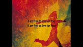 Newsboys - I Am Free lyrics