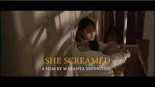 SHE SCREAMED (ART FILM)