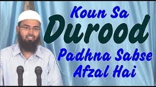 Koun Sa Durood Padhna Sabse Afzal Hai By Adv. Faiz Syed