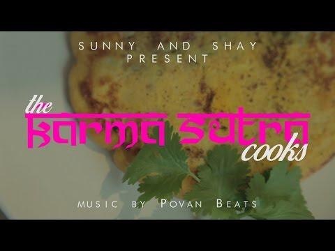 Karma Sutra Cooks ft Shay Grewal