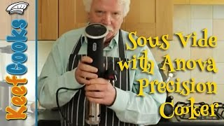Sous Vide cooking with the Anova Precision Cooker