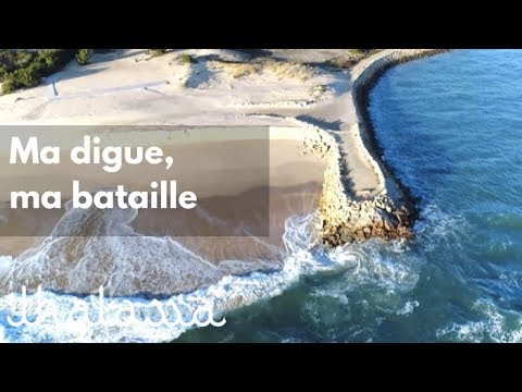 Ma digue ma bataille reportage complet Thalassa