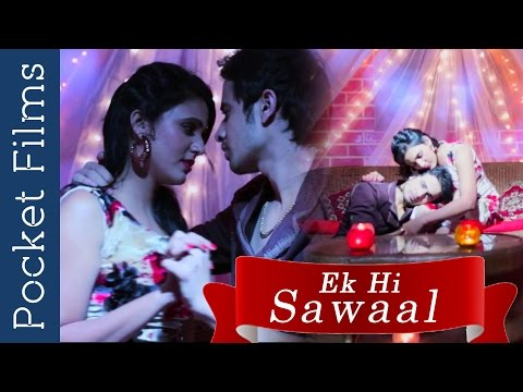 Husband And Wife Love – Ek Hi Sawaal (Only One Question) | Romance