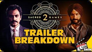 Sacred Games Season 2 : Trailer Breakdown