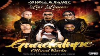 Guadalupe (Remix) - Jowell & Randy Ft. Alexio, J King & Maximan, Guelo Star ★REGGAETON 2017★