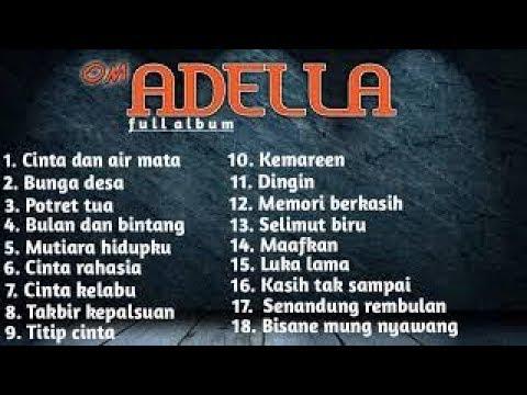 Dangdut Mp3 - Album Special Om Adella Terbaru 2019