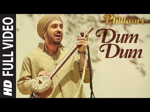 Phillauri : DUM DUM Full Video   Anushka, Diljit, Suraj, Anshai, Shashwat   Romy & Vivek   T-Series