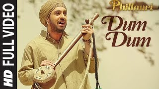 Phillauri  DUM DUM Full Video  Anushka, Diljit, Suraj, Anshai, Shashwat  Romy  Vivek  T-Series uploaded on 2 day(s) ago 2316 views