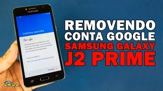 Removendo conta Google do Samsung Galaxy J2 Prime (SM-G532) #UTICell