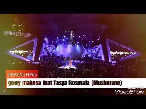 Duet Romantis Gerry Feat Tasya Rosmala Muskurane