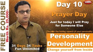 Best Personal Development Course || Self Improvement || Hindi Video || Prayer Day || Day 10