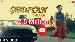 Gediyan | G Kaur | Ft. Deep Nirwan | Rahul chahal Latest Punjabi Songs 2017 | VS Records