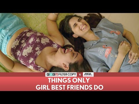 Xxx Mp4 FilterCopy Things Only Girl Best Friends Do Ft Aisha Ahmed Apoorva Arora With Nykaa 3gp Sex