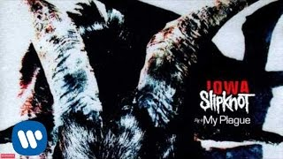 Slipknot - My Plague (Audio)